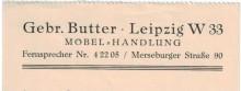 Bildinhalt: Teil einer Quittung vom 6.2.1943: Willy Butter von der Fa. Gebr. Butter, Möbel-Handlung in der Merseburger Str. 90 in Leipzig W 33, bescheinigt einem Frl. Busch, von ihr 145,- Reichsmark für ein Bild