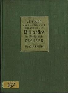 Bildinhalt: Rudolf Martin: Jahrbuch des Vermögens und Einkommens der Millionäre im Königreich Sachsen, Berlin 1912