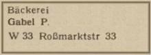 Bildinhalt: Werbung von 1949 für die Bäckerei Gabel in der Roßmarktstr. 33, Quelle: Archiv Gerd Horn