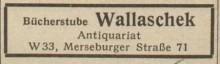 Bildinhalt: Bücherstube und Antiquariat Max Wallaschek in der Merseburger Str. 71, Anzeige von 1949. Quelle: Archiv Gerd Horn